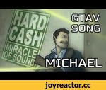 GTA V Song - Hard Cash (Michael),Games,,An 80s synth-rock anthem inspired by GTAV & Michael! Download: http://miracleofsound.bandcamp.com/ T-Shirts: http://miracleofsound.spreadshirt.com/ Itunes: http://itunes.apple.com/ie/artist/miracle-of-sound/id418956023 Amazon:
