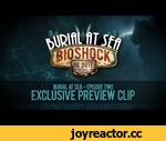 Burial at Sea: Episode Two -- Exclusive Preview Clip,Games,,Watch this exclusive preview clip of BioShock Infinite: Burial at Sea -- Episode Two. See the world through the eyes of Elizabeth after the dramatic events of Burial at Sea - Episode One as she continues her journey through Rapture in an