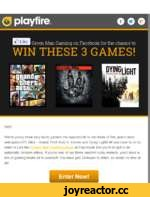 0 playf ire gib Like Hey! We're giving three very lucky gamers the opportunity to win three of this year's most anticipated PC titles - Grand Theft Auto V. Evolve and Dying Light! All you have to do to enter is Like the Green Man Gaming page on Facebook and you'll be put in an automatic random l