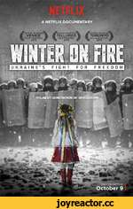 Winter On Fire: Ukraine's Fight for Freedom - Trailer - A Netflix Documentary [HD],Entertainment,Netflix,Netflix documentary,netflix original documentary,documentary,Ukraine,Evgeny Afineevsky,revolution,Maidan,crimea,russia,war,Winter on Fire,protesting,civil