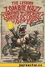 The lesbian zombie nazi vampire werewolf shark octopus hooker
