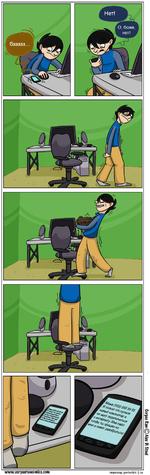 О Боже, нет! Я только что купила новый компьютер и не могу подключиться  к интернету. Мне надо чтобы ты пришёл ко мне и помог разобраться!