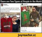 There are Two Types of People in the World O Q ¥ 23,421 likes derekweida Shut up, Pussy. You'll be fine. (©Target as someone with OCD I'd really appreciate it if you didn't sell my illness as a fashion statement