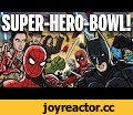 SUPER-HERO-BOWL! - TOON SANDWICH,Comedy,superhero,battle,fight,marvel,dc,star wars,spider-man,deadpool,avatar,x-men,james bond,avengers,justice league,guardians of the galaxy,thor,logan,lord of the rings,watchmen,terminator,Brace yourself for the ultimate superhero smackdown of all time! MARVEL,
