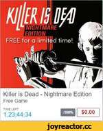 Killer Is Dead - Nightmare Edition Free Game TIME LEFT 1.23:44:34 $0.00