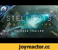 Stellaris: Distant Stars - Release Trailer,Gaming,Stellaris,Paradox Interactive,Grand Strategy,Real time Strategy,Space strategy,Planet Killers,Planet Destroyers,Warfare Defined,Stellaris Update,Stellaris expansion,Stellaris War,Stellaris 2.0,ascension perks stellaris,stellaris civics,distant