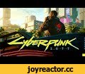 Cyberpunk 2077 – official E3 2018 trailer,Gaming,Cyberpunk,Cyberpunk 2077,CP,CP77,CP2077,2077,E3,E3 2018,trailer,official,E3 Cyberpunk,E3 Cyberpunk 2077,video game,game,RPG,Night City,FPP,cd projekt,cd projekt red,CDPR,cd project,cd project red,Mike Pondsmith,Xbox,Xbox One,PlayStation,PlayStation 4,