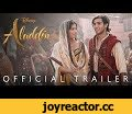 """Disney's Aladdin Official Trailer - In Theaters May 24!,Film & Animation,Disney,Aladdin,Mena Massoud,Naomi Scott,Will Smith,The Genie,Princess Jasmine,Jafar,Guy Ritchie,Billy Magnussen,Abu,A thrilling and vibrant live-action adaptation of Disney's animated classic, """"Aladdin"""" is the exciting tale of"""