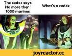 The codex says No more then What s a codex 1000 marines