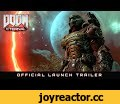 DOOM Eternal – Official Launch Trailer,Gaming,Bethesda Softworks,DOOM,DOOM Eternal,#DOOM,FPS,First-Person Shooter,id,id software,There is only one dominant life form in this universe, and it carries a steel-barreled sword of vengeance. Become the Slayer and hunt Hell's armies to the far reaches of t