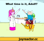 What time is it, Adolf?